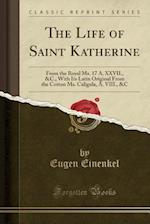 The Life of Saint Katherine