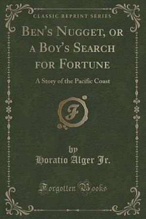 Ben's Nugget, or a Boy's Search for Fortune