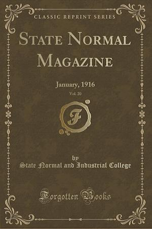 Bog, paperback State Normal Magazine, Vol. 20 af State Normal and Industrial College