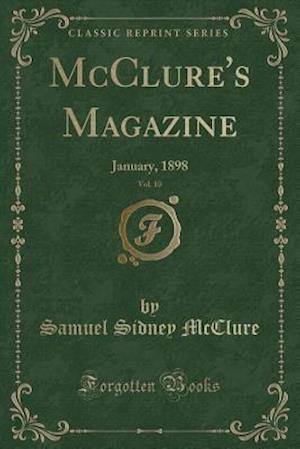 Bog, paperback McClure's Magazine, Vol. 10 af Samuel Sidney Mcclure