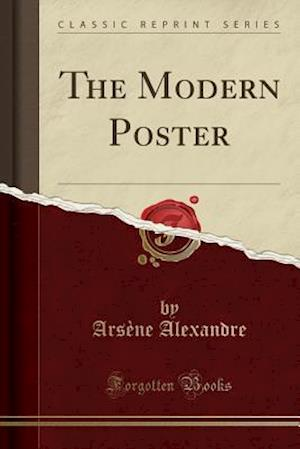 The Modern Poster (Classic Reprint)