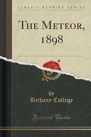 Bog, paperback The Meteor, 1898 (Classic Reprint) af Bethany College
