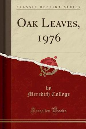 Oak Leaves, 1976 (Classic Reprint)