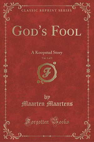 Bog, paperback God's Fool, Vol. 1 of 3 af Maarten Maartens