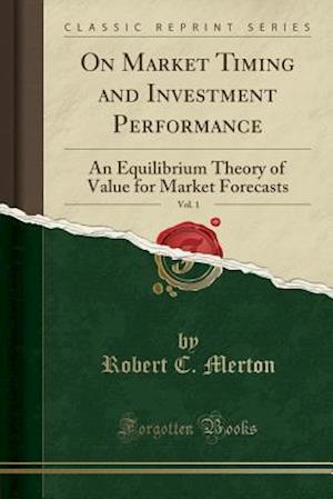 Bog, paperback On Market Timing and Investment Performance, Vol. 1 af Robert C. Merton
