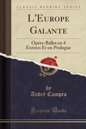 Bog, paperback L'Europe Galante af Andre Campra