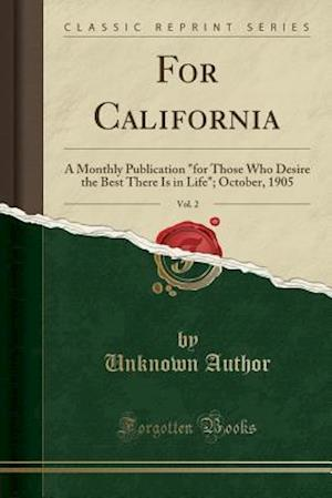 Bog, paperback For California, Vol. 2 af Unknown Author