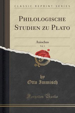 Philologische Studien Zu Plato, Vol. 1