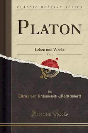 Bog, paperback Platon, Vol. 1 af Ulrich Von Wilamowitz-Moellendorff