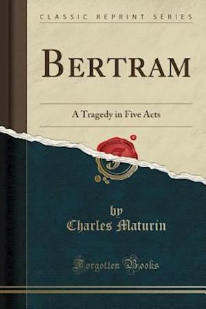Bog, paperback Bertram af Charles Maturin