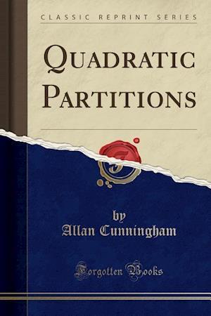 Bog, hæftet Quadratic Partitions (Classic Reprint) af Allan Cunningham