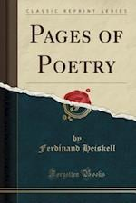 Pages of Poetry (Classic Reprint) af Ferdinand Heiskell