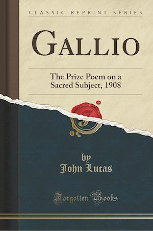 Bog, paperback Gallio af John Lucas