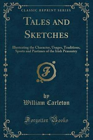 Bog, paperback Tales and Sketches af William Carleton