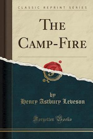 The Camp-Fire (Classic Reprint)