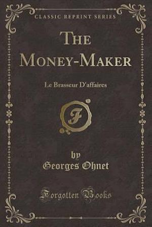 The Money-Maker