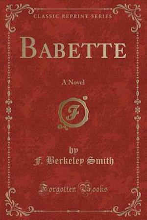 Bog, paperback Babette af F. Berkeley Smith