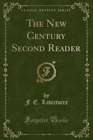 The New Century Second Reader (Classic Reprint)