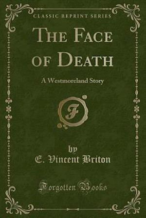 Bog, paperback The Face of Death af E. Vincent Briton