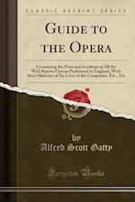 Guide to the Opera
