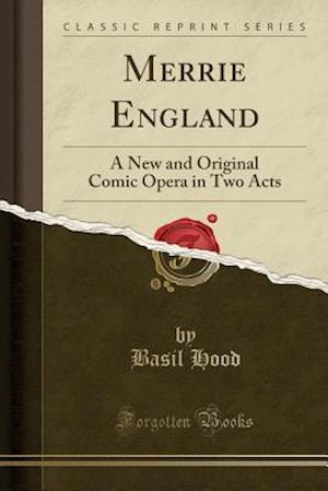 Bog, paperback Merrie England af Basil Hood