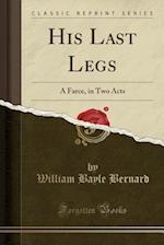 His Last Legs