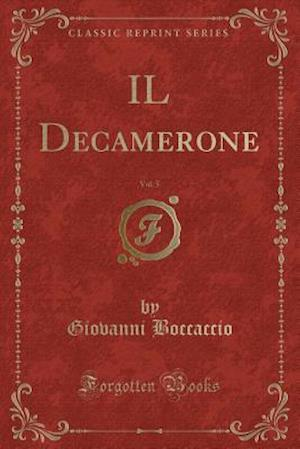Bog, paperback Il Decamerone, Vol. 5 (Classic Reprint) af Giovanni Boccaccio