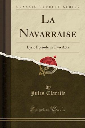 Bog, paperback La Navarraise af Jules Claretie