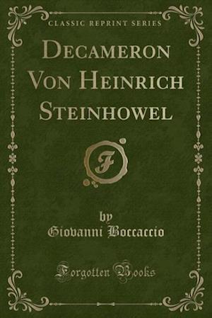 Bog, paperback Decameron Von Heinrich Steinho Wel (Classic Reprint) af Giovanni Boccaccio