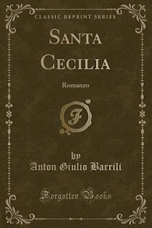 Bog, paperback Santa Cecilia af Anton Giulio Barrili