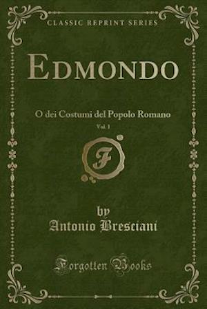 Bog, paperback Edmondo, Vol. 1 af Antonio Bresciani