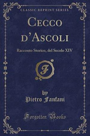 Bog, paperback Cecco D'Ascoli af Pietro Fanfani