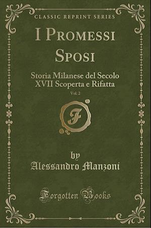 Bog, paperback I Promessi Sposi, Vol. 2 af Alessandro Manzoni