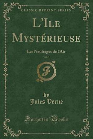 Bog, paperback L'Ile Mysterieuse, Vol. 1 af Jules Verne
