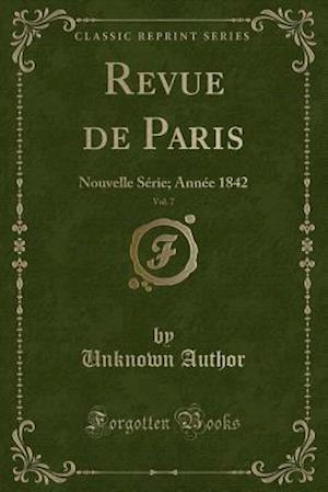 Bog, paperback Revue de Paris, Vol. 7 af Unknown Author
