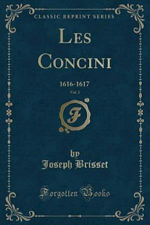 Les Concini, Vol. 1