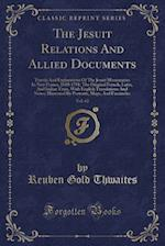 The Jesuit Relations and Allied Documents, Vol. 62