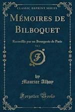 Memoires de Bilboquet, Vol. 3