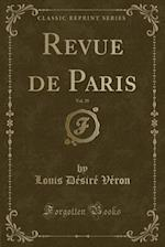 Revue de Paris, Vol. 39 (Classic Reprint)
