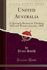 United Australia, Vol. 1
