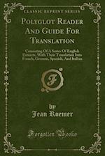 Polyglot Reader and Guide for Translation