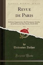 Revue de Paris, Vol. 4