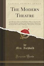 The Modern Theatre, Vol. 5 of 10
