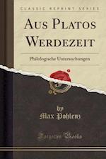 Aus Platos Werdezeit