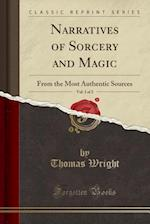 Narratives of Sorcery and Magic, Vol. 1 of 2