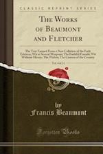 The Works of Beaumont and Fletcher, Vol. 4 of 11