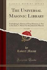 The Universal Masonic Library, Vol. 5 of 30