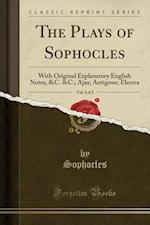 The Plays of Sophocles, Vol. 2 of 2