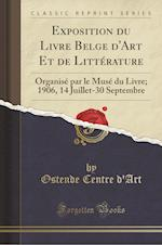 Exposition Du Livre Belge D'Art Et de Litterature