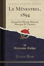 Le Menestrel, 1894, Vol. 60